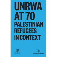 UNRWA at 70: Palestinian Refugees in Context (Soft Copy)