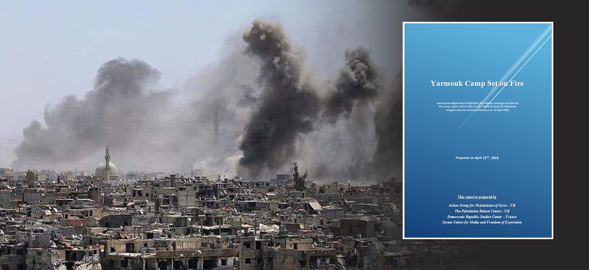 Joint Report: Yarmouk Camp Set on Fire