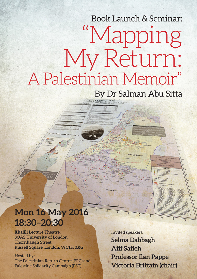 Book launch seminar mapping my return a palestinian memoir by book launch seminar mapping my return a palestinian memoir by dr salman abu sitta gumiabroncs Images